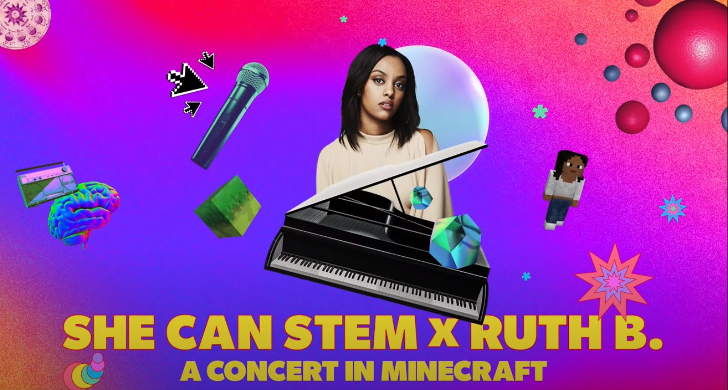 She Can STEM And Ad Council Host A Virtual Concert Within Minecraft, Featuring Singer-Songwriter Ruth B.