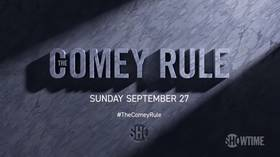 Russiagate, televised: 'The Comey Rule' miniseries shows it's always 2016 for the American establishment