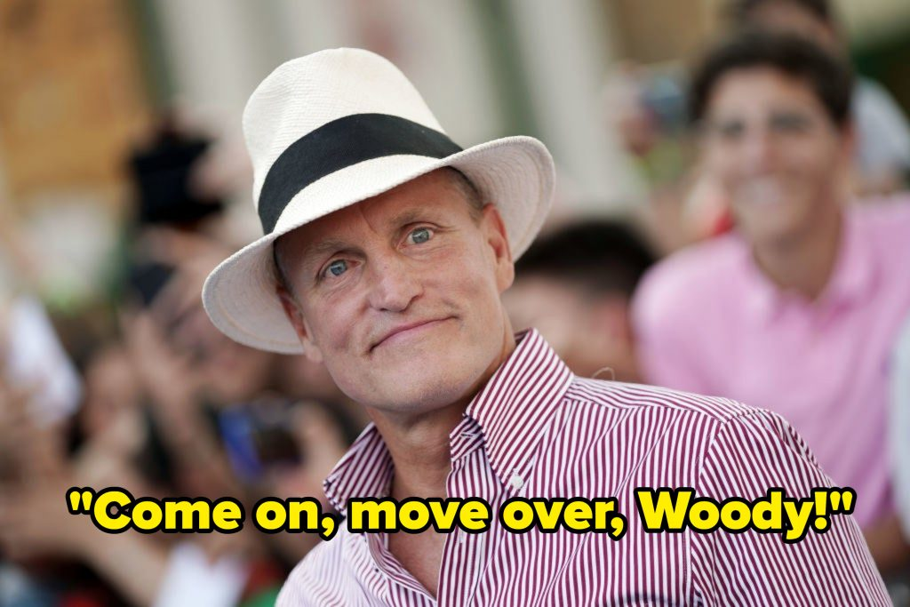 """Woody Harrelson with the caption """"Come on, move over, Woody"""""""