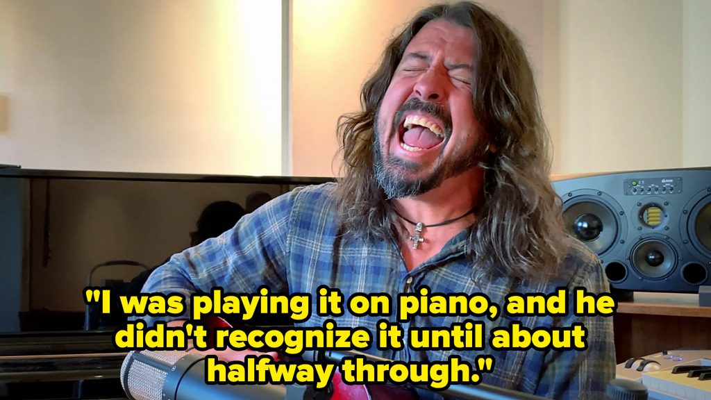 """Dave Grohl singing with the caption, """"I was playing it on piano, and he didn't recognize it until about halfway through"""""""